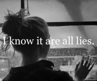 I know it are all lies