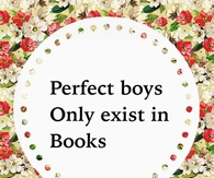 Perfect boys only exist in book