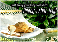 Just Enjoy Your Long Weekend!  Happy Labor Day!