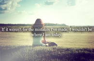 The mistakes I've made