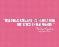 True love is rare