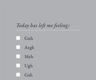 Today has left me feeling: