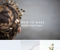 DIY Holiday Leaf Crown