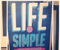 Life is simple, its just not easy