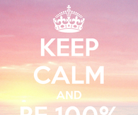 Keep calm and be 100 fabulous