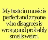 my taste in music