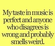 my taste in music