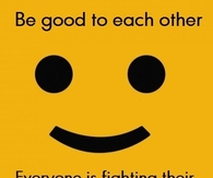 Be good to eachother