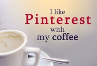 Pinterest with my coffee