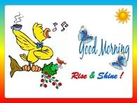 Good Morning Rise & Shine