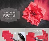 DIY Paper Napkin Poinsettias