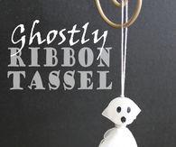 Ghostly ribbon tassel