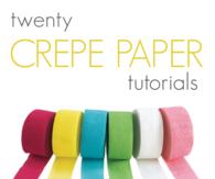 Crepe Paper Tutorials
