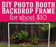 DIY Photo Booth Backdrop Frame