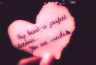 You are inside my heart