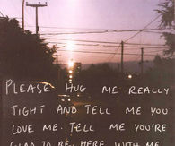Please hug me