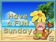 Have a fun Suday