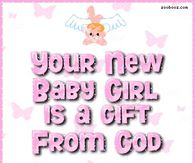 your new baby girl is a gift from god