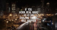 If you work real hard
