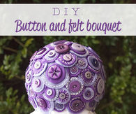DIY Button and felt bouquet