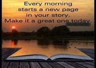 Every Monday starts a new page in your story.  Make it a great one today.