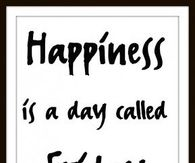 Happiness is a day called Friday