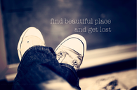Find beautiful place and get lost