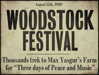 Sign For Woodstock Festival