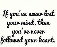 followed your heart