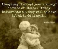 accept your aplology