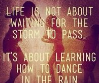 How to Dance in the Rain
