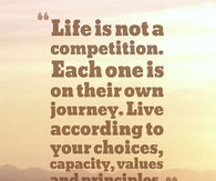 Life is not a competition