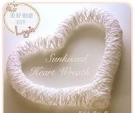 DIY Sunkissed Heart Wreath