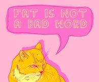 fat is not a bad word