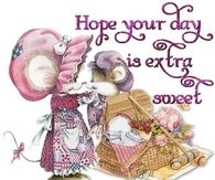 Hope your day is extra sweet