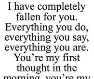 I have completely fallen for you...