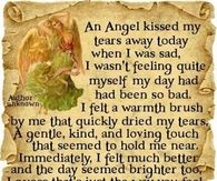 an angel kissed my tears away
