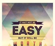 It will be worth it