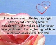 Love is not about finding the right person