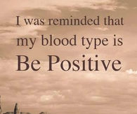 My blood type is be positive
