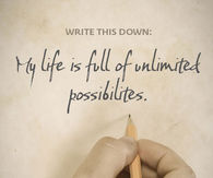 My life is full of unlimited possiblities