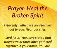Prayer for a broken spirit
