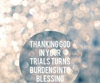 Thanking God in your trials