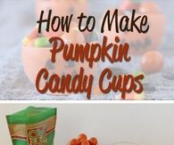 DIY Pumpkin Candy Cups