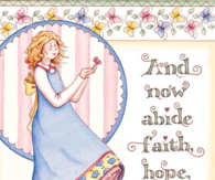 And now abide faith,, hope, love
