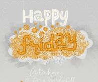 Happy Friday, lets hope for a wonderful weather