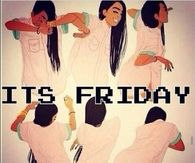 Its friday