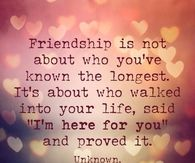 friendship is not about who you've known the longest