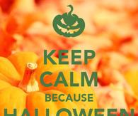 Keep calm because halloween coming
