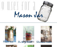 9 Uses For Mason Jars